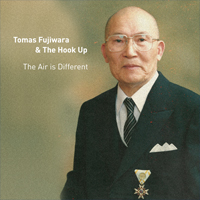 tomas fujiwara & the hookup - the air is different