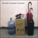 tom abbs & frequency response - lost and found
